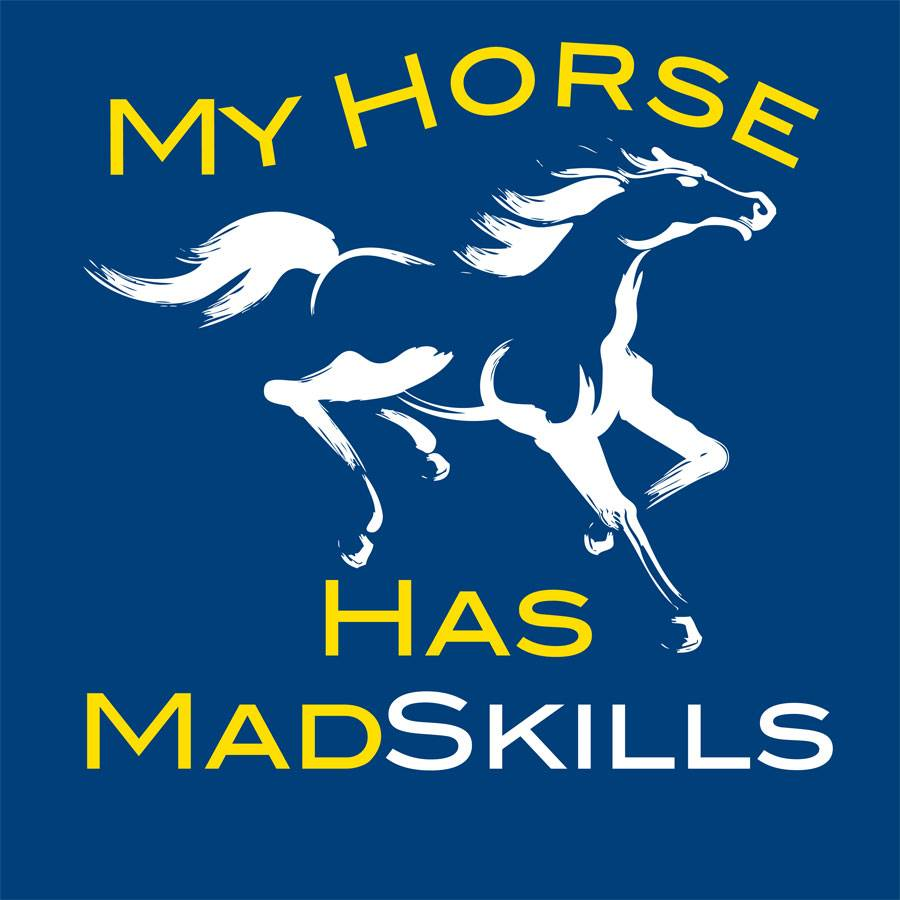Sound Equine Ladies Tee Shirt My Horse Has Mad Skills