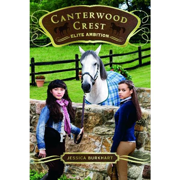 Elite Ambition, Canterwood Crest Series