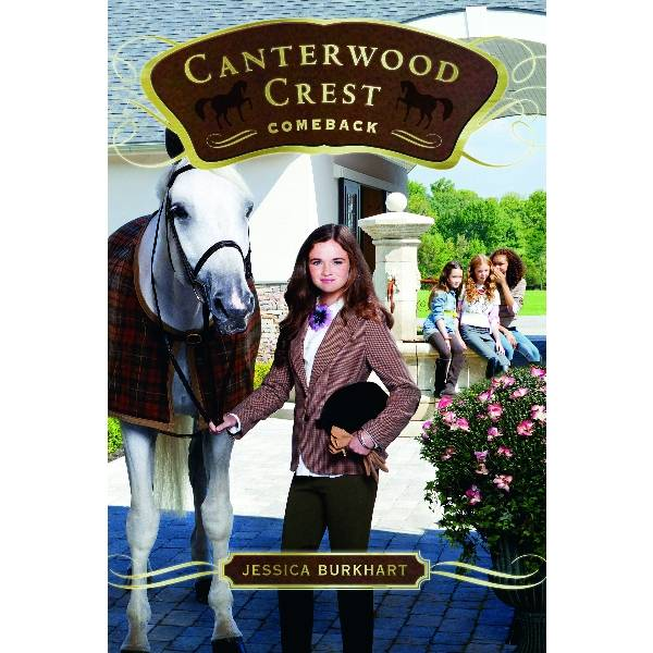 Comeback, Canterwood Crest Series