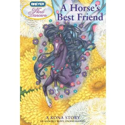 A Horses Best Friend A Kona Story Book