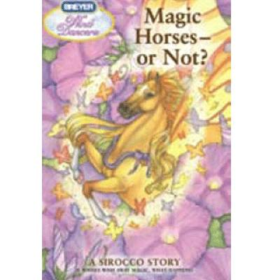 Magic Horses A Sirocco Story Book