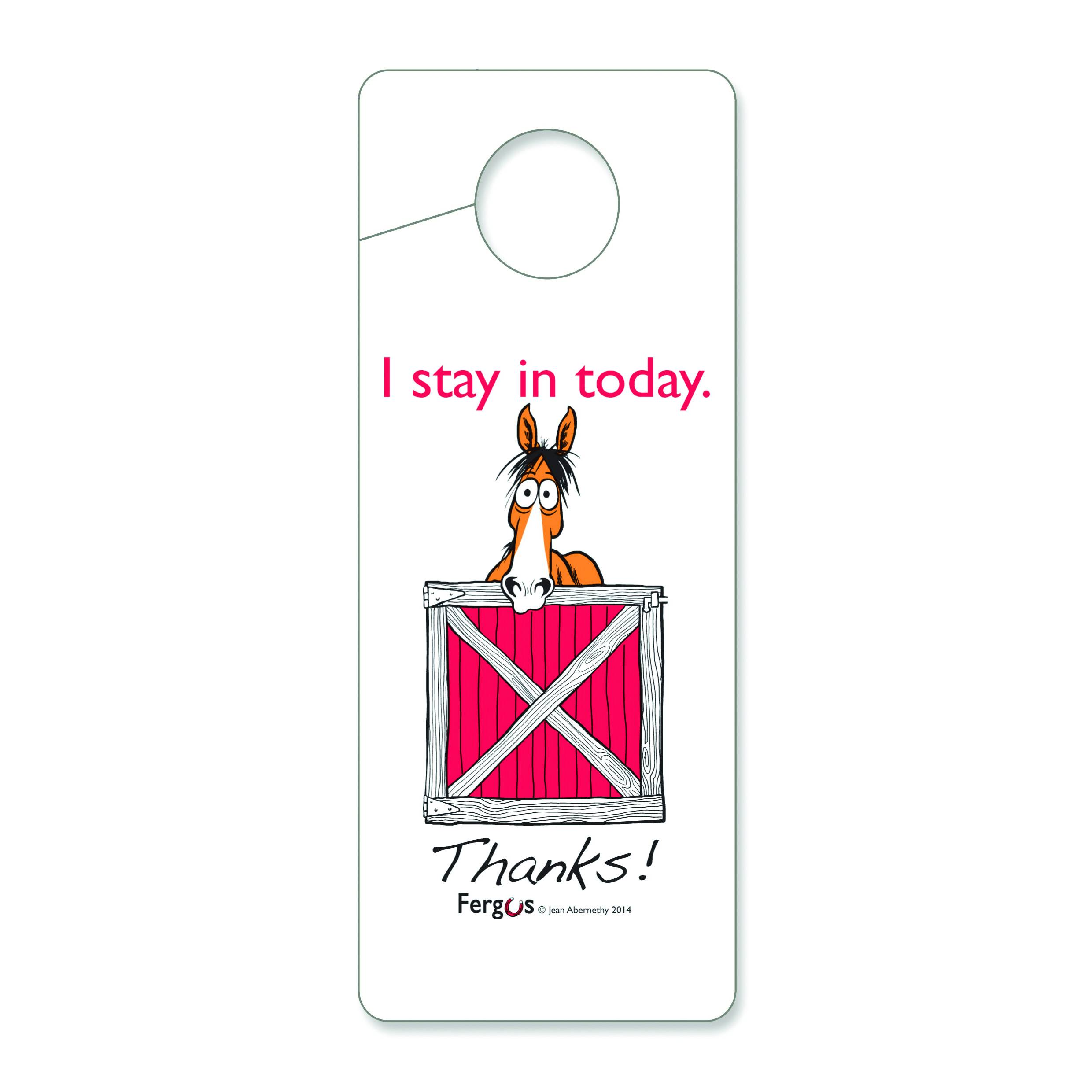Fergus Stall Door Hanger ''I Stay In''