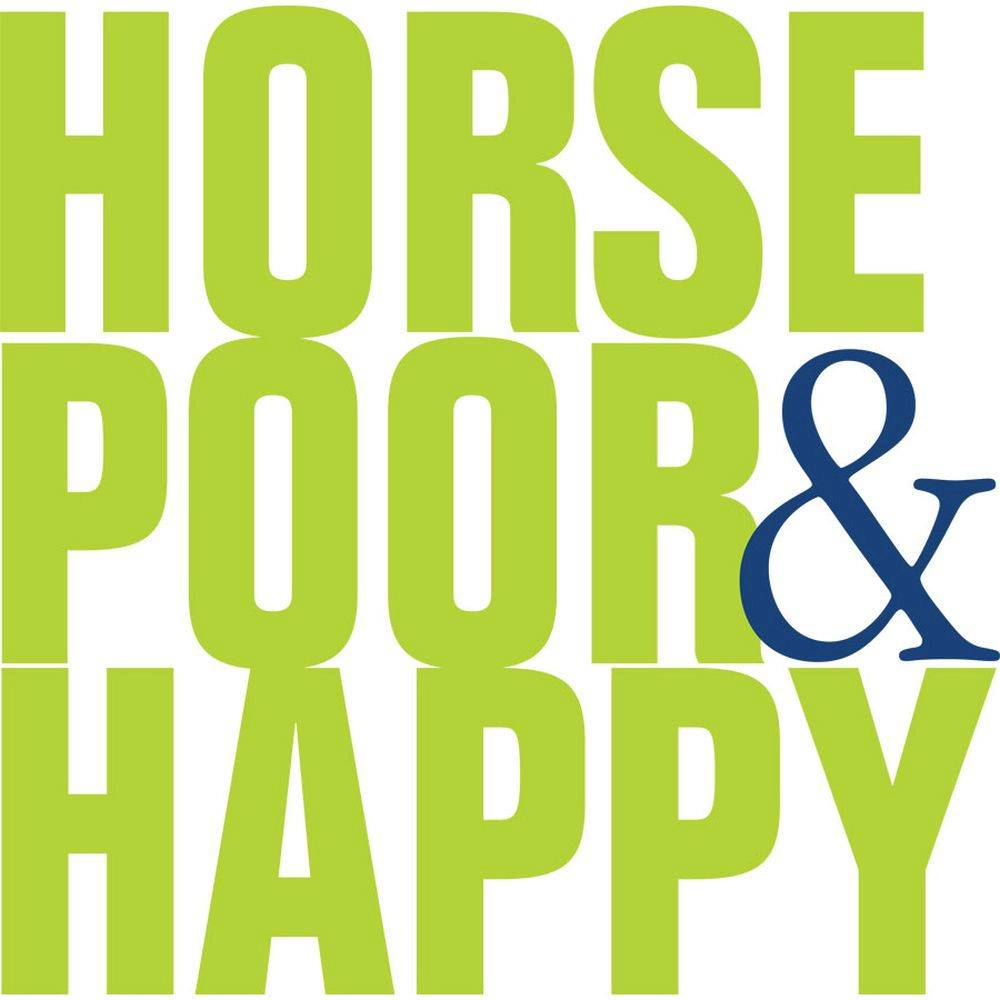 ''Horse Poor And Happy'' Tee Shirt