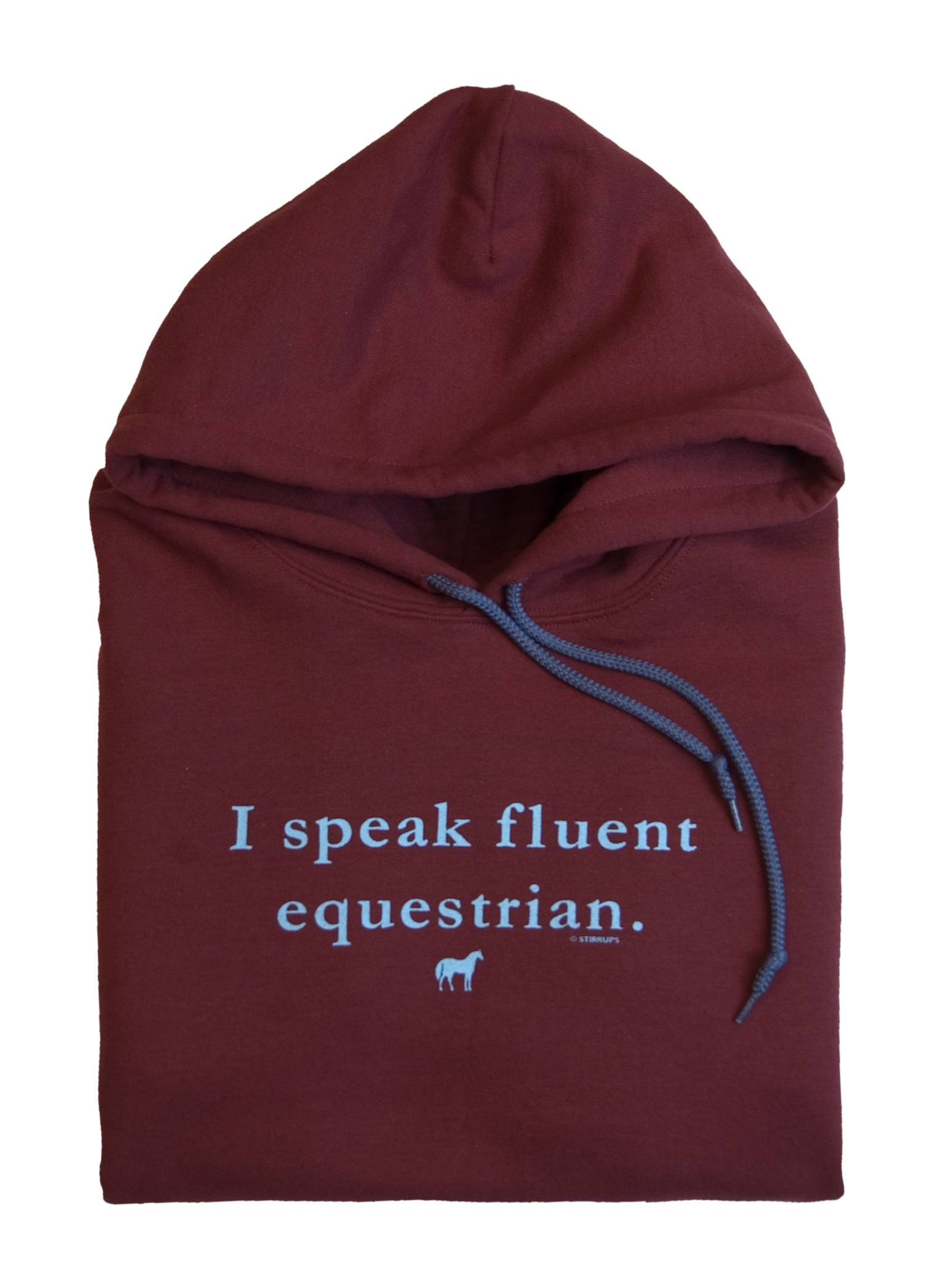 Stirrups Ladies I Speak Fluent Equestrian Hooded Sweatshirt