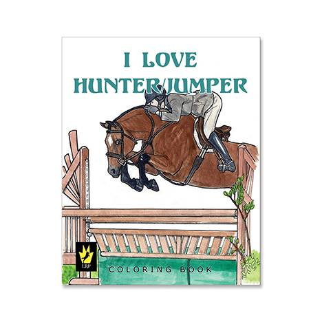 I Love Hunter/Jumpers Coloring Book