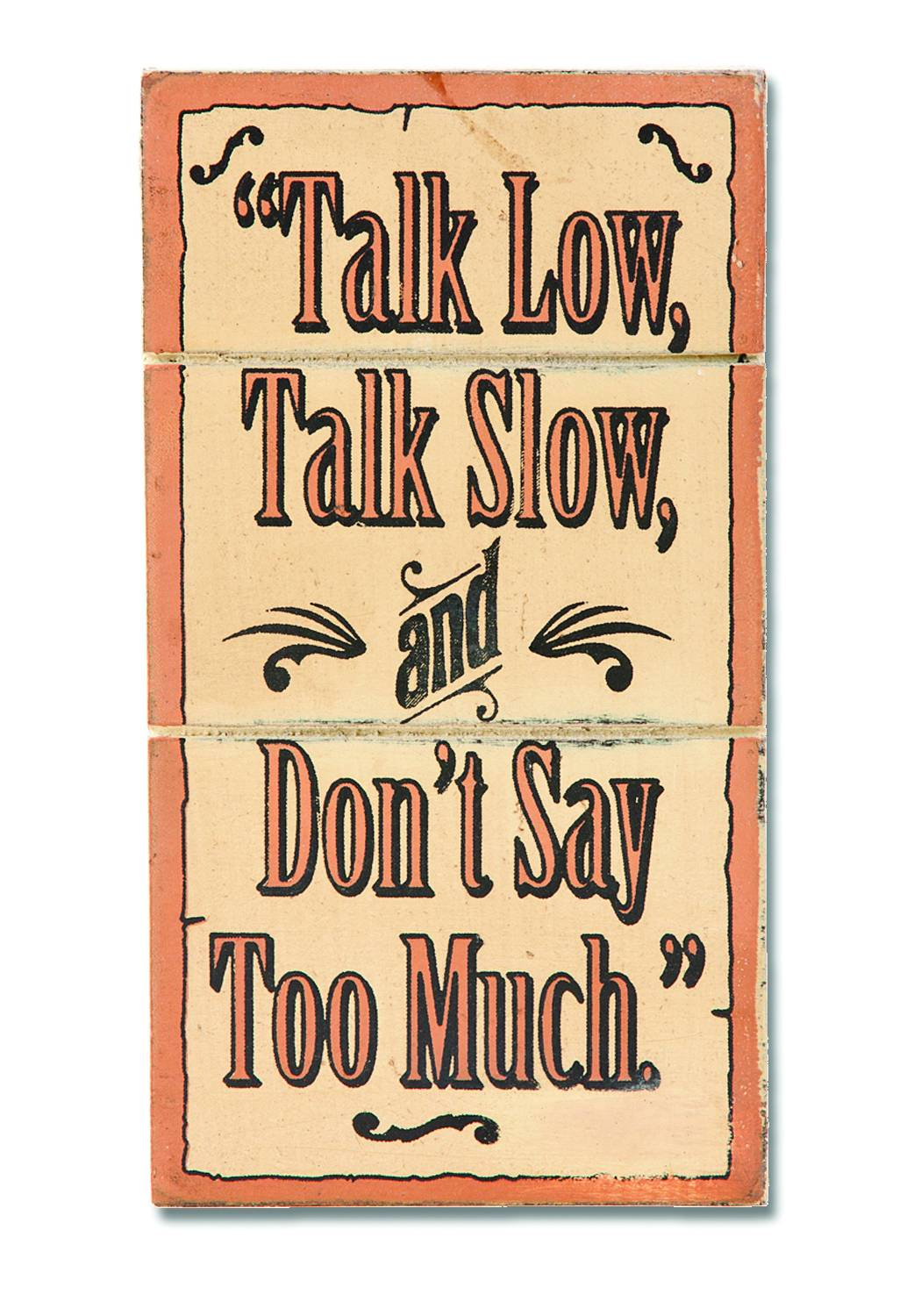 Montana Silversmiths Magnet - Talk Low Sign