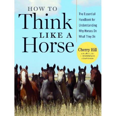 How to Think Like a Horse Book