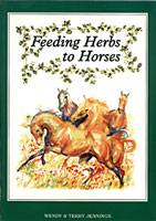Wendals Herbs Book - Feeding Herbs To Horse