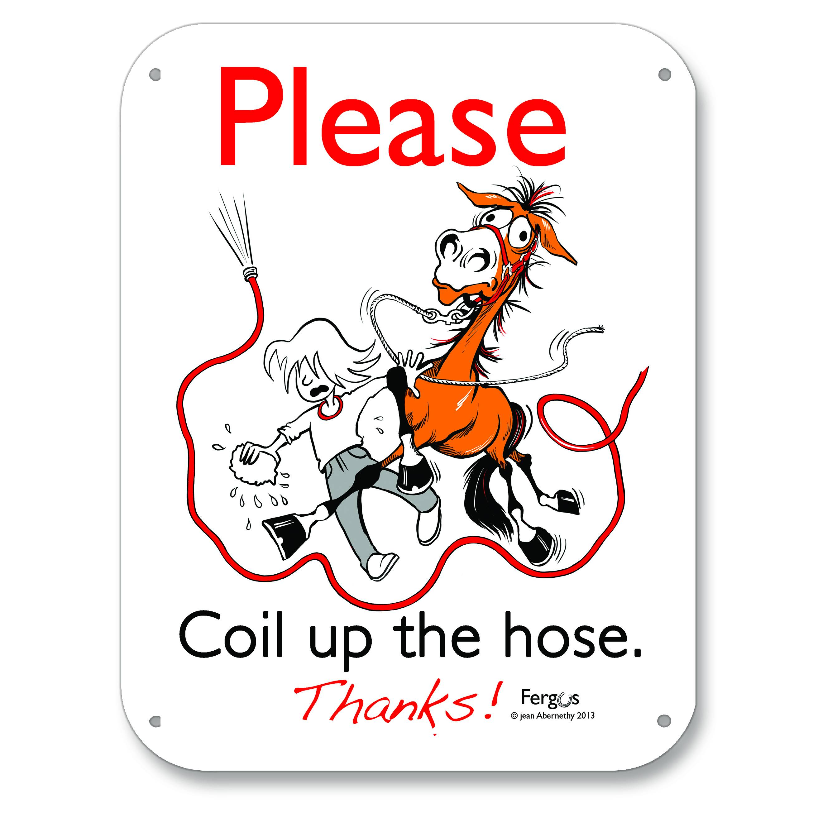 Fergus Barn Sign ''Please Coil the Hose''