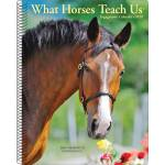 Kelley What Horses Teach Us 2020 Engagement Calendar