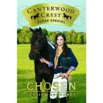 Chosen, Super Special, Canterwood Crest Series