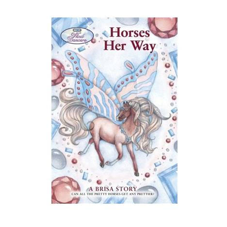 Horses Her Way A Brisa Story Book