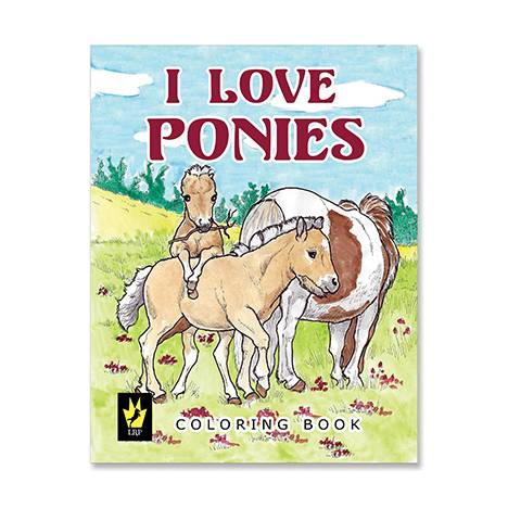 I Love Ponies Coloring Book