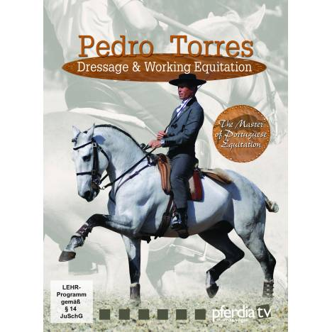 Pedro Torres: Dressage & Working Equitation