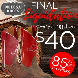 Nocona Boots Final Liquidation<br>85% OFF everything